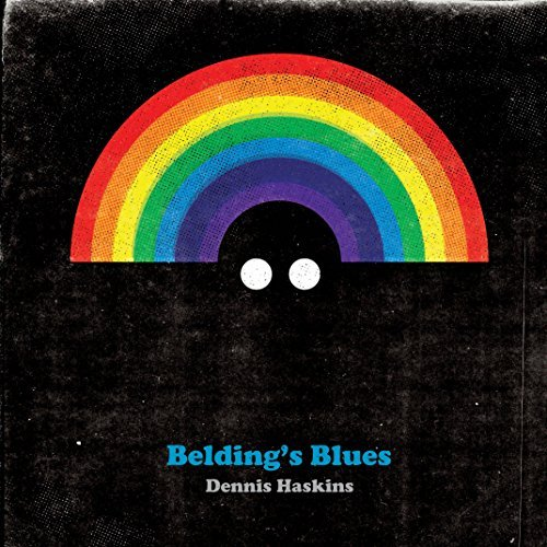 Dennis Haskins Beldings Blues Beldings Blues