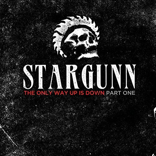 Stargunn Only Way Up Is Down Only Way Up Is Down