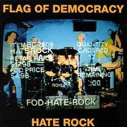 Flag Of Democracy Hate Rock