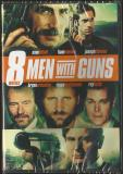 8 Movies Men With Guns 8 Movies Men With Guns