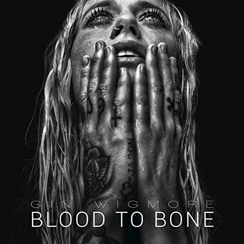 Gin Wigmore Blood To Bone