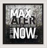 Max Ater Up 'till Now Local