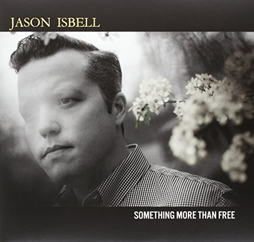 Jason Isbell Something More Than Free Indie Exclusive W. Slipmat