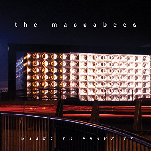 The Maccabees Marks To Prove It Marks To Prove It