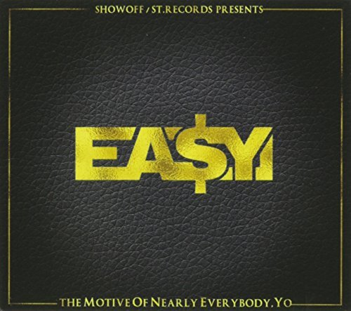 Ea$y Money M.O.N.E.Y.