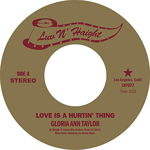 Gloria Ann Taylor Love Is A Hurtin' Thing Love Is A Hurtin' Thing