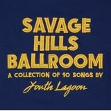 Youth Lagoon Savage Hills Ballroom Indie Exclusive Gold Colored Vinyl Savage Hills Ballroom