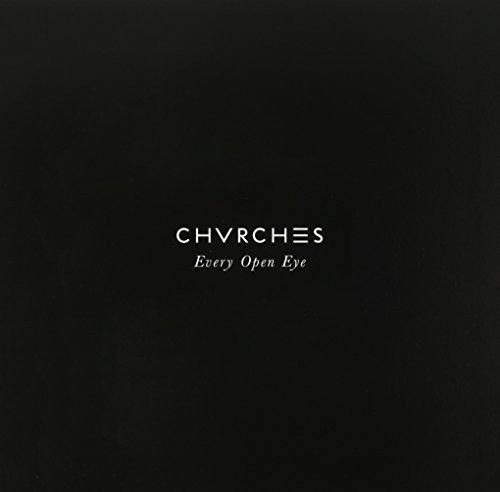 Chvrches Every Open Eye (coke Bottle Clear Vinyl Indie Exclusive) Every Open Eye Coke Bottle Clear Indie Exclusive