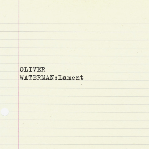Oliver Waterman Lament Local