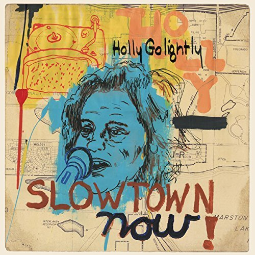 Holly Golightly Slowtown Now! Lp