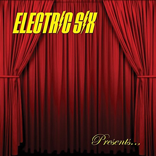 Electric Six Bitch Don't Let Me Die