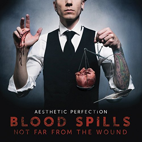 Aesthetic Perfection Blood Spills Not Far From The