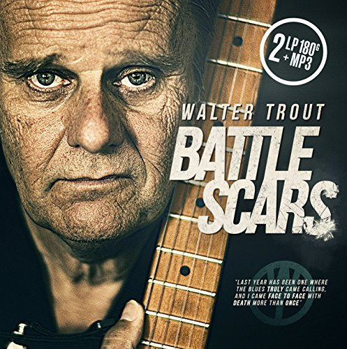 Walter Trout Battle Scars