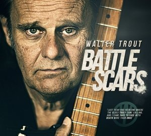 Walter Trout Battle Scars Import Gbr