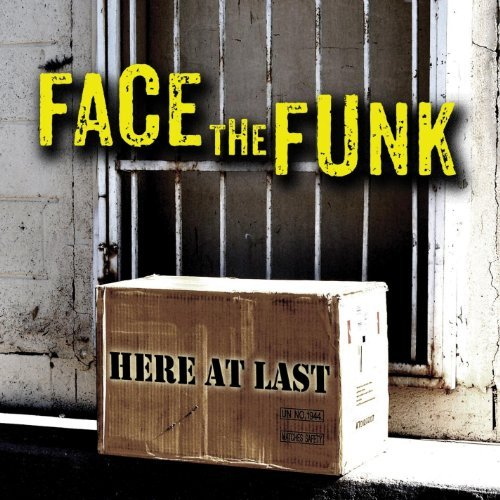 Face The Funk Here At Last