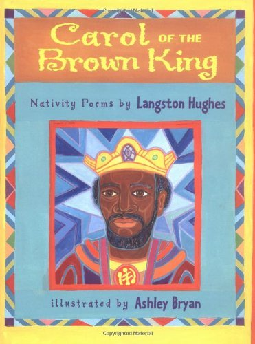 Langston Hughes Carol Of The Brown King Nativity Poems