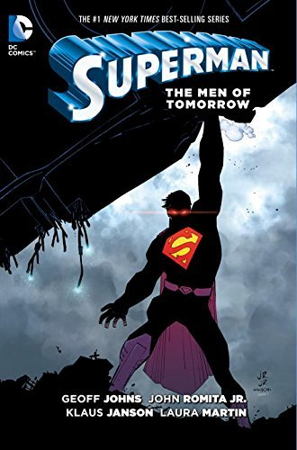 Geoff Johns Superman The Men Of Tomorrow