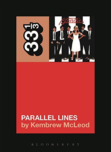 Kembrew Mcleod Blondie's Parallel Lines