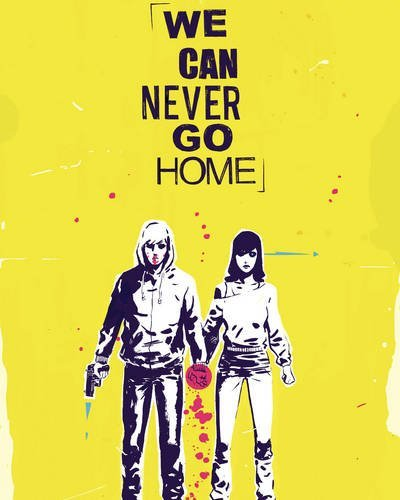 Matthew Rosenberg We Can Never Go Home Volume 1