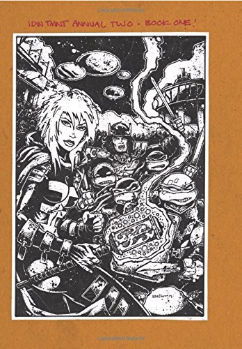 Kevin B. Eastman Teenage Mutant Ninja Turtles The Kevin Eastman Notebook Series 2014 Annual