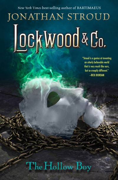 Jonathan Stroud Lockwood & Co. Book Three The Hollow Boy