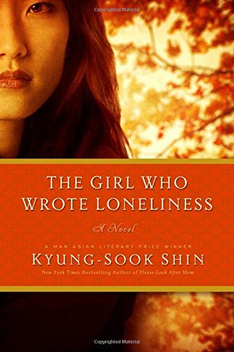 Kyung Sook Shin The Girl Who Wrote Loneliness