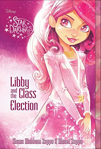 Ahmet Zappa Star Darlings Libby And The Class Election
