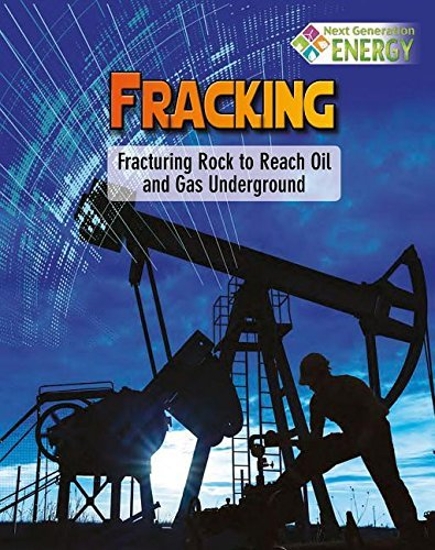 Nancy Dickmann Fracking Fracturing Rock To Reach Oil And Gas Underground