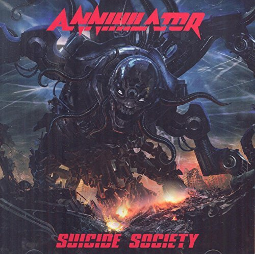 Annihilator Suicide Society Explicit Version