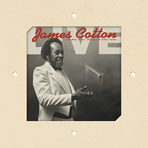 James Cotton Live At Antone's Nightclub Live At Antone's Nightclub