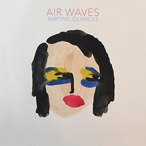 Air Waves Parting Glances