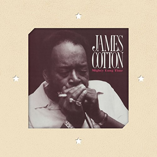 James Cotton Mighty Long Time Mighty Long Time