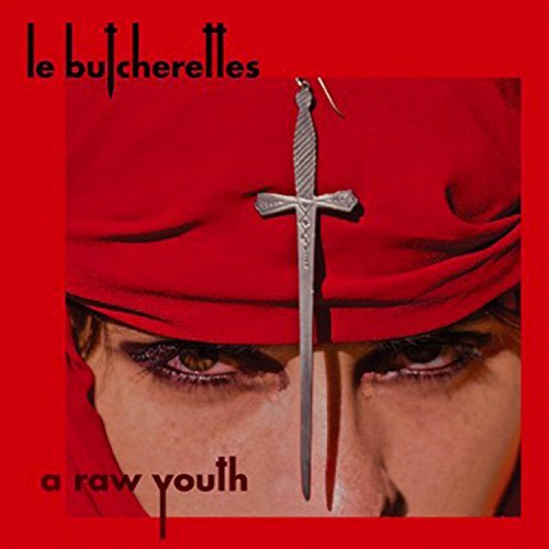 Le Butcherettes Raw Youth Raw Youth