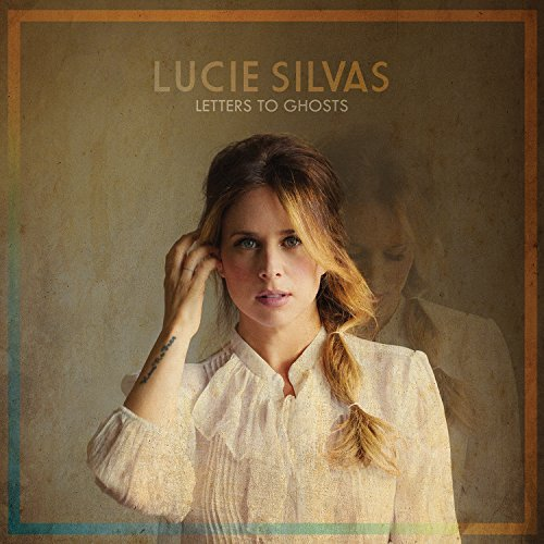 Lucie Silvas Letters To Ghosts Letters To Ghosts