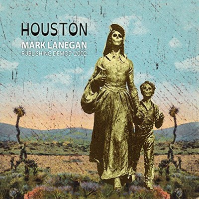 Mark Lanegan Houston Publishing Demos 2002