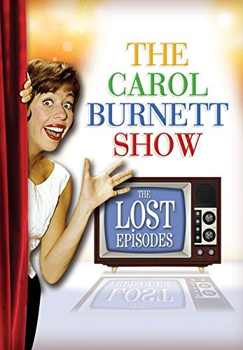 Carol Burnett Show The Lost E Carol Burnett Show The Lost E