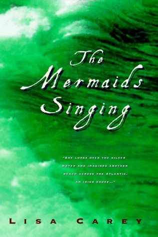 Lisa Carey The Mermaids Singing