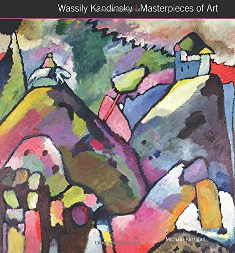 Michael Kerrigan Wassily Kandinsky Masterpieces Of Art