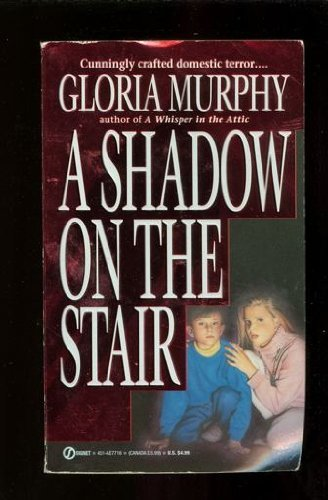 Gloria Murphy A Shadow On The Stair