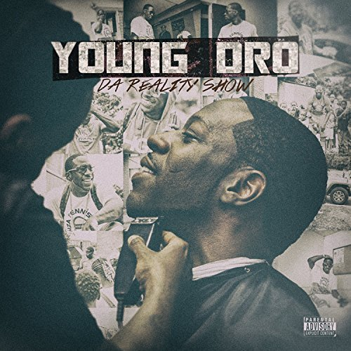 Young Dro Da Reality Show Explicit