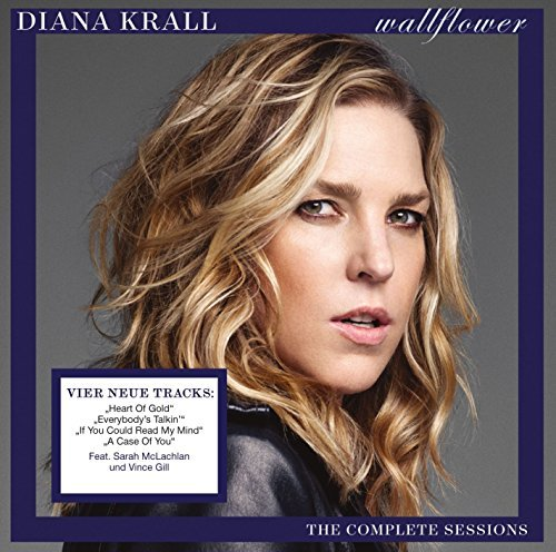 Diana Krall Wallflower The Complete Sessions Wallflower The Complete Sessions