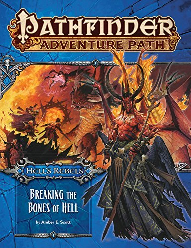 Amber E. Scott Pathfinder Adventure Path Hell's Rebels Part 6 Breaking The Bones Of Hell