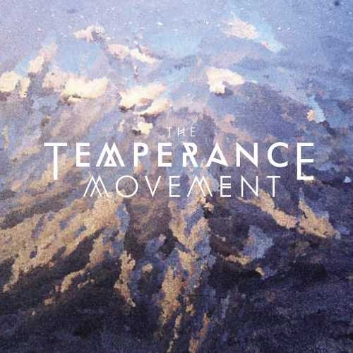 Temperance Movement Temperance Movement Temperance Movement
