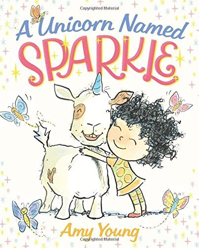 Amy Young A Unicorn Named Sparkle A Picture Book