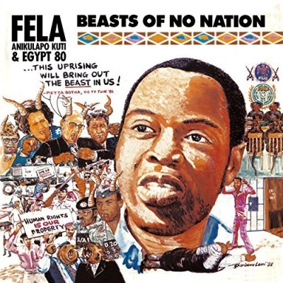 Fela Kuti Beasts Of No Nation