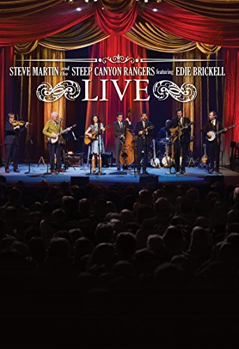 Steve Martin & The Steep Canyon Rangers Featuring Edie Brickell Live Steve Martin & The Steep Canyon Rangers Featuring Edie Brickell Live