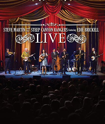 Steve Martin & The Steep Canyon Rangers Steve Martin & The Steep Canyon Rangers Featuring Edie Brickell Live Steve Martin & The Steep Canyon Rangers Live