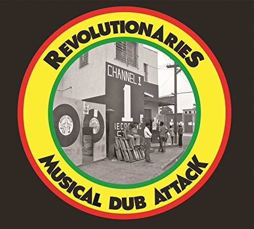 Revolutionaries Musical Dub Attack Musical Dub Attack