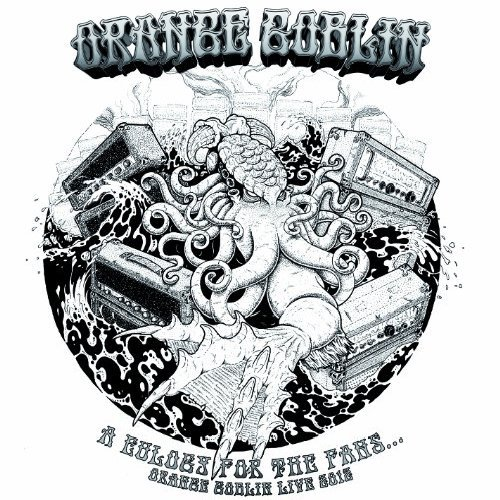Orange Goblin Eulogy For The Damned Fans (dl Import Gbr Eulogy For The Damned Fans (dl
