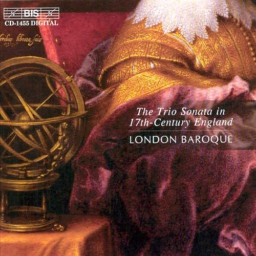 Gibbons Lawes Locke Simpson English Trio Sonatas London Baroque